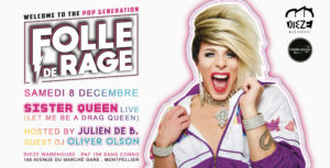 FOLLE DE RAGE #1 – SISTER QUEEN live @ Dieze Warehouse – Montpellier  | Montpellier | Occitanie | France